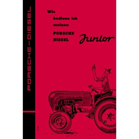 Porsche Diesel Schlepper Junior 108 Betriebsanleitung